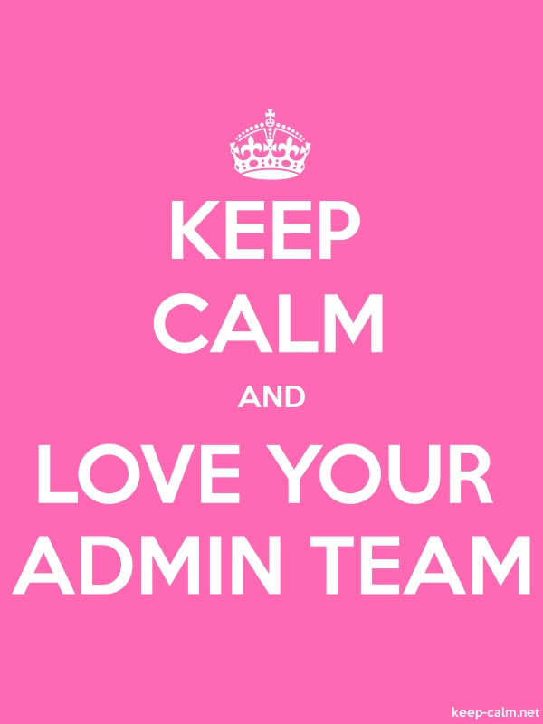 KEEP CALM AND LOVE YOUR ADMIN TEAM - white/pink - Default (600x800)