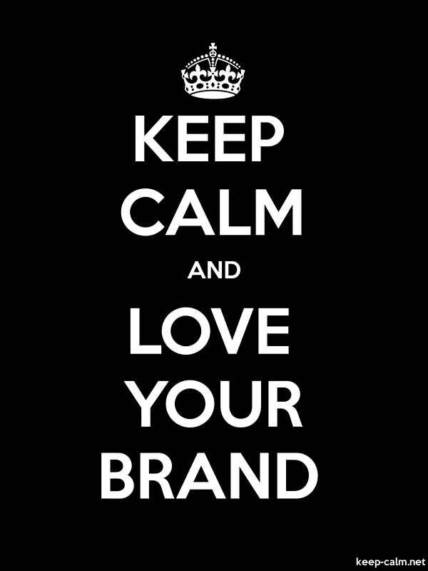 KEEP CALM AND LOVE YOUR BRAND - white/black - Default (600x800)