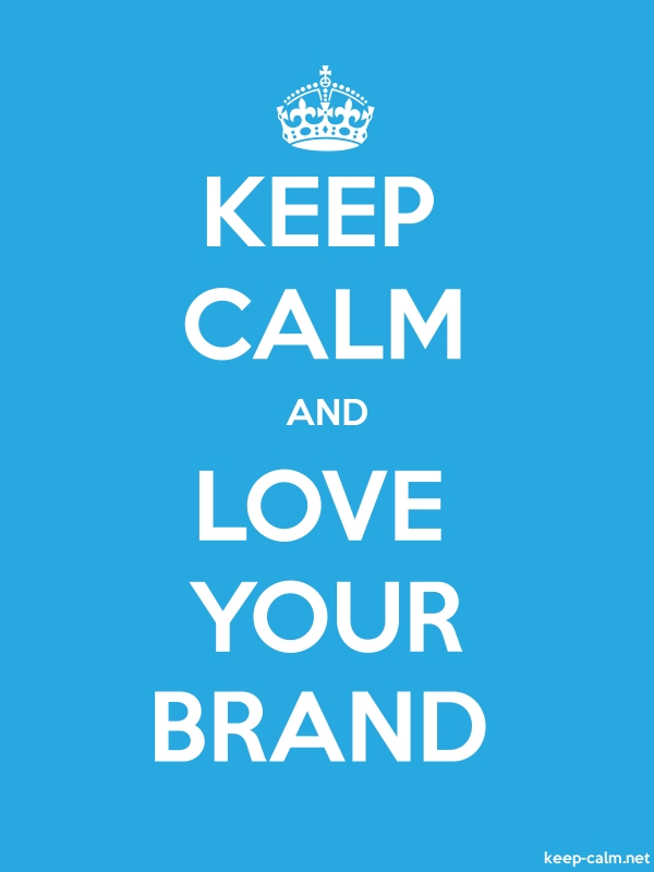 KEEP CALM AND LOVE YOUR BRAND - white/blue - Default (600x800)