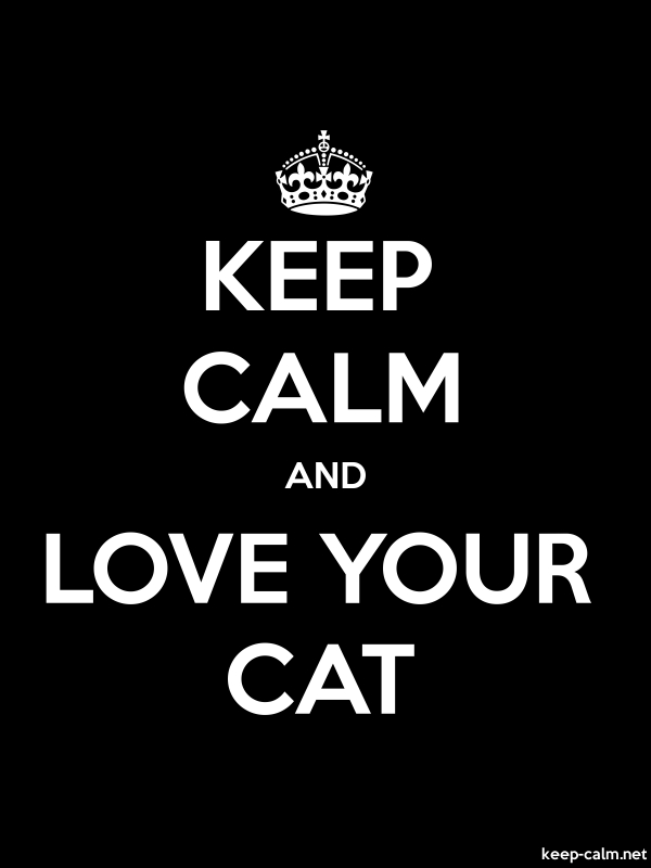 KEEP CALM AND LOVE YOUR CAT - white/black - Default (600x800)
