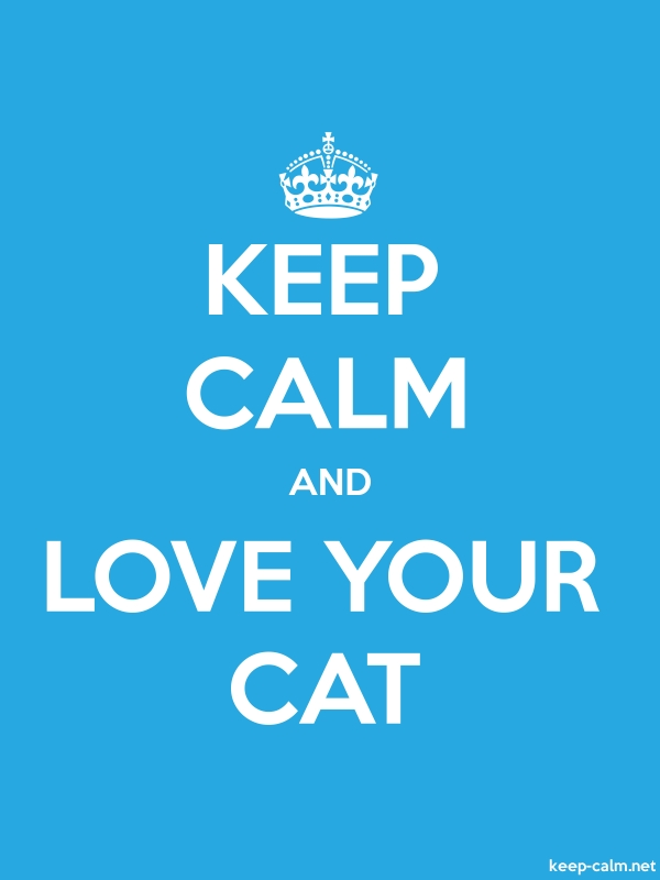 KEEP CALM AND LOVE YOUR CAT - white/blue - Default (600x800)