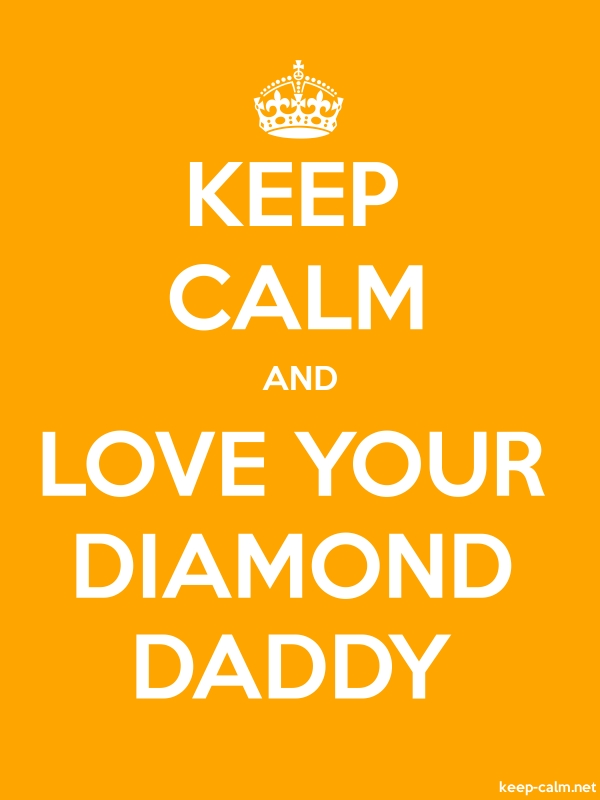 KEEP CALM AND LOVE YOUR DIAMOND DADDY - white/orange - Default (600x800)