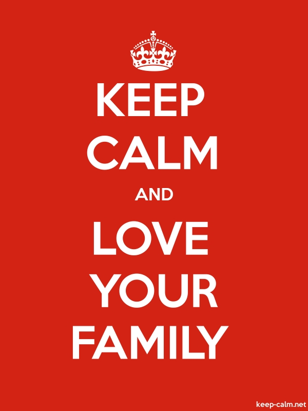 KEEP CALM AND LOVE YOUR FAMILY - white/red - Default (600x800)