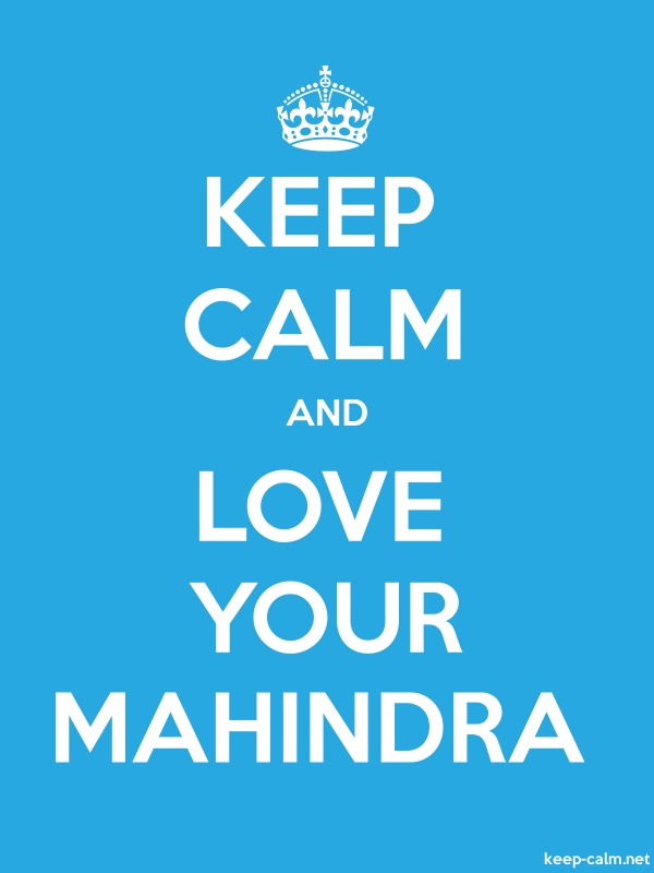 KEEP CALM AND LOVE YOUR MAHINDRA - white/blue - Default (600x800)