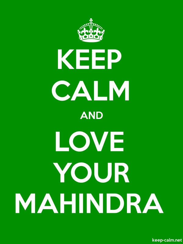 KEEP CALM AND LOVE YOUR MAHINDRA - white/green - Default (600x800)