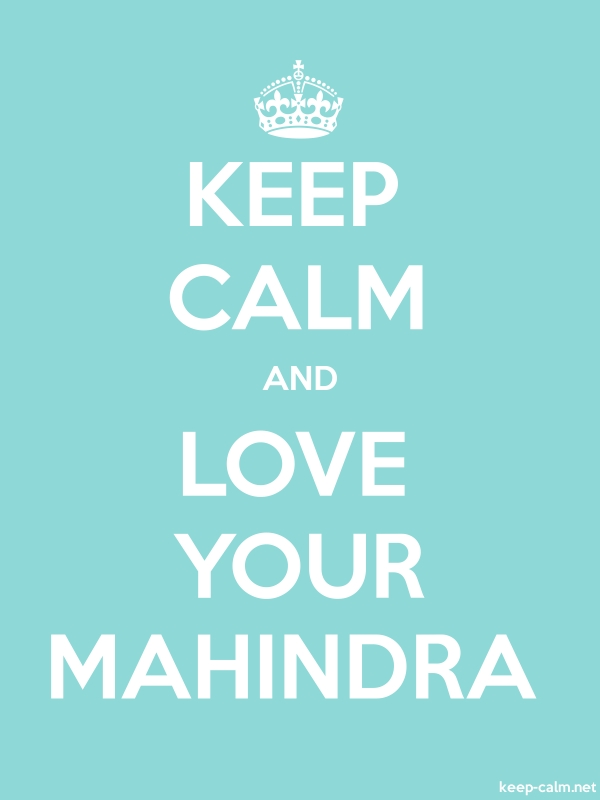 KEEP CALM AND LOVE YOUR MAHINDRA - white/lightblue - Default (600x800)