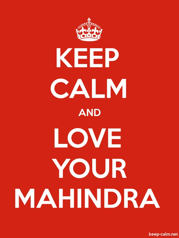 KEEP CALM AND LOVE YOUR MAHINDRA - white/red - Default (600x800)