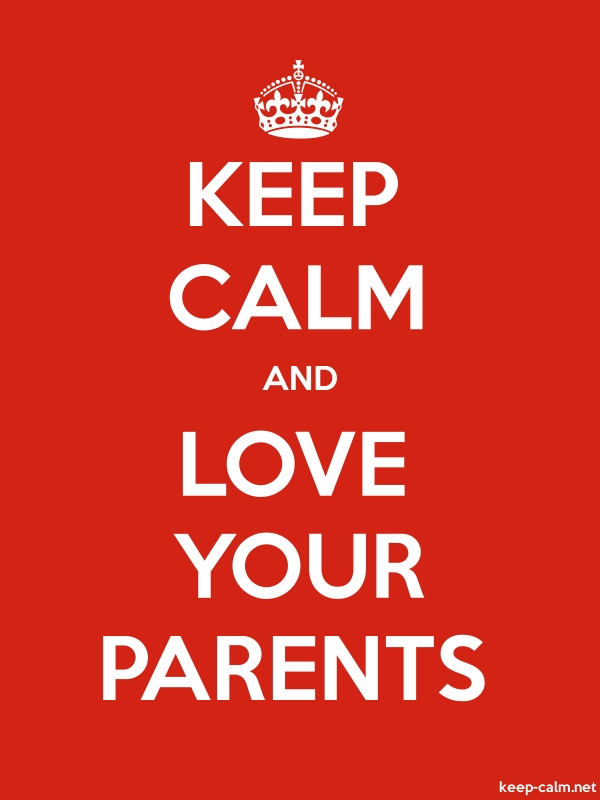 KEEP CALM AND LOVE YOUR PARENTS - white/red - Default (600x800)