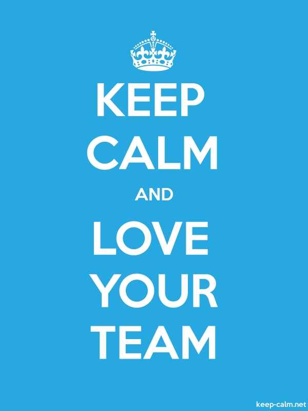 KEEP CALM AND LOVE YOUR TEAM - white/blue - Default (600x800)