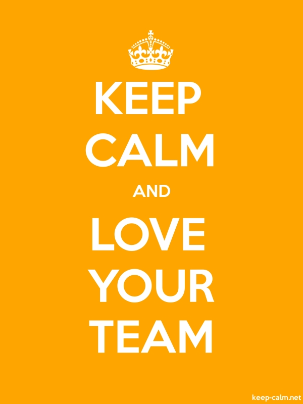 KEEP CALM AND LOVE YOUR TEAM - white/orange - Default (600x800)