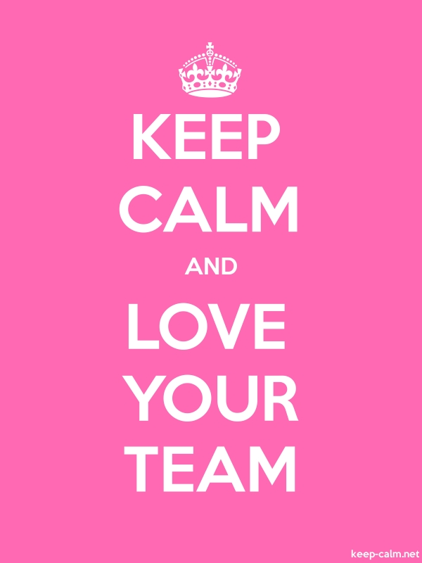 KEEP CALM AND LOVE YOUR TEAM - white/pink - Default (600x800)