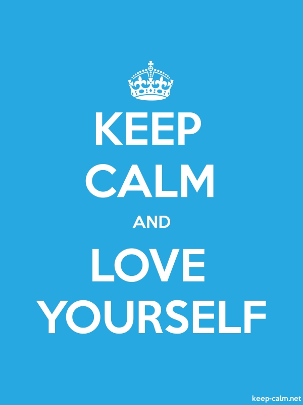 KEEP CALM AND LOVE YOURSELF - white/blue - Default (600x800)