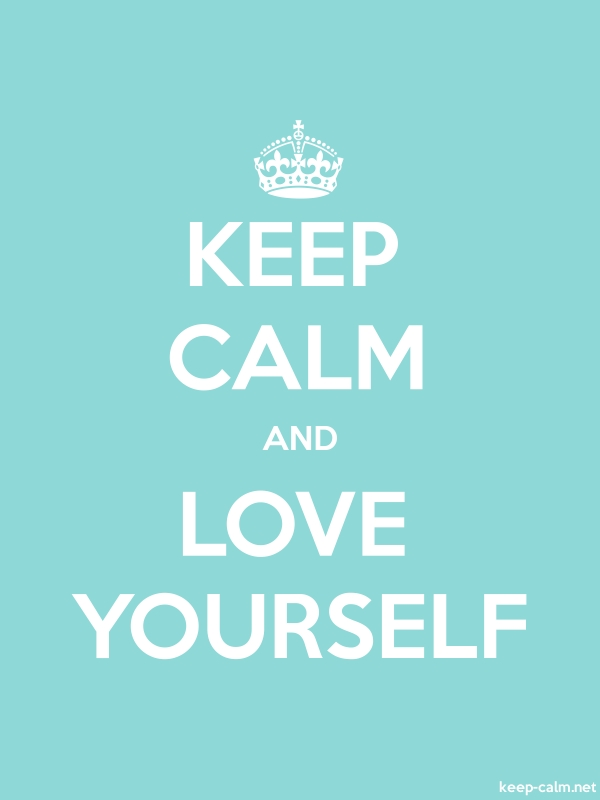 KEEP CALM AND LOVE YOURSELF - white/lightblue - Default (600x800)
