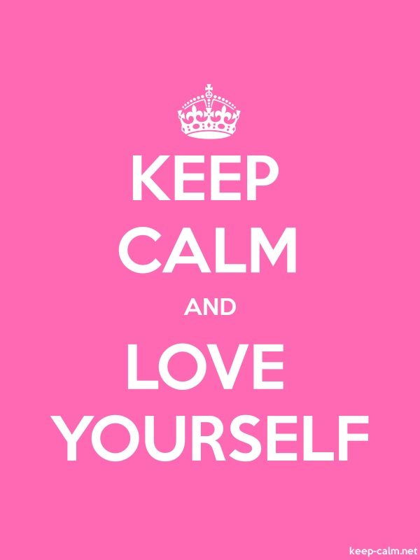 KEEP CALM AND LOVE YOURSELF - white/pink - Default (600x800)