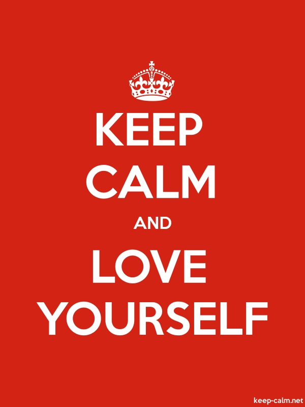 KEEP CALM AND LOVE YOURSELF - white/red - Default (600x800)