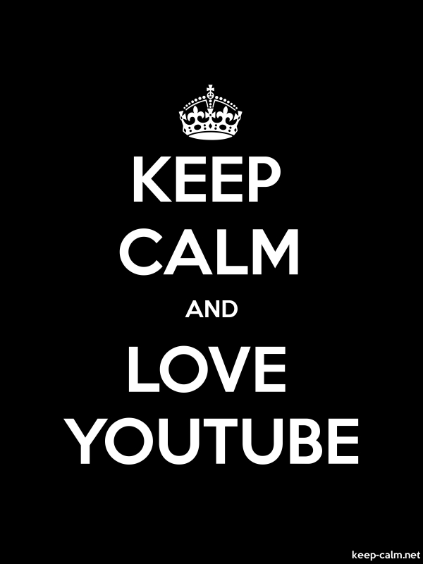 KEEP CALM AND LOVE YOUTUBE - white/black - Default (600x800)