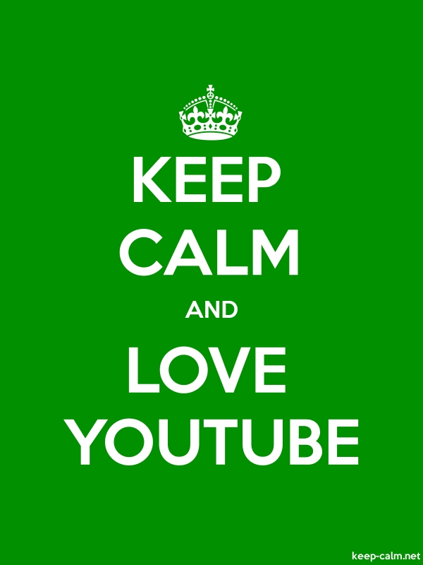 KEEP CALM AND LOVE YOUTUBE - white/green - Default (600x800)