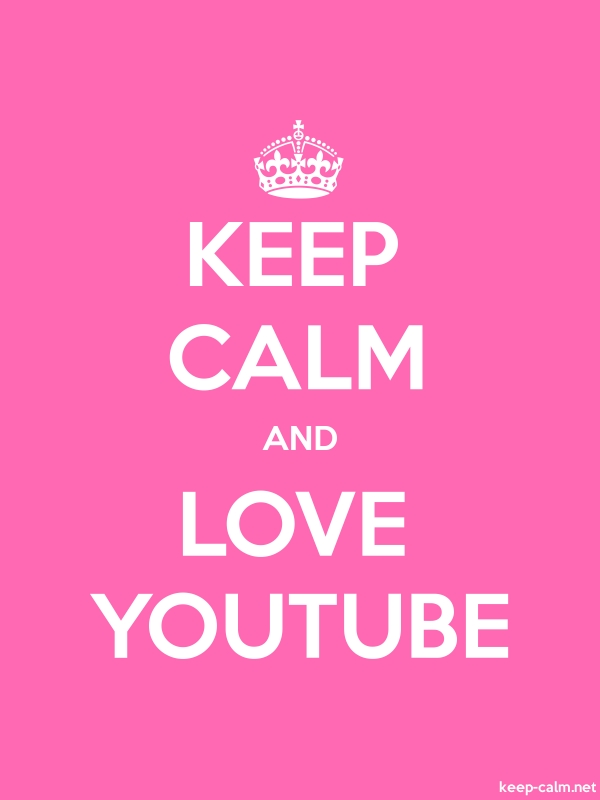 KEEP CALM AND LOVE YOUTUBE - white/pink - Default (600x800)