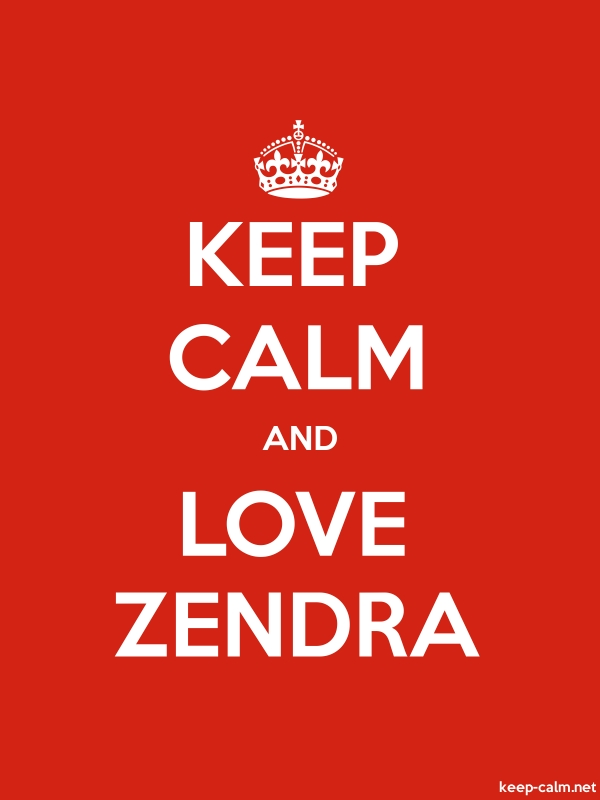 KEEP CALM AND LOVE ZENDRA - white/red - Default (600x800)