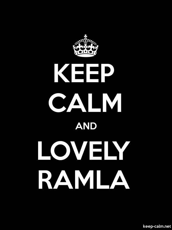 KEEP CALM AND LOVELY RAMLA - white/black - Default (600x800)
