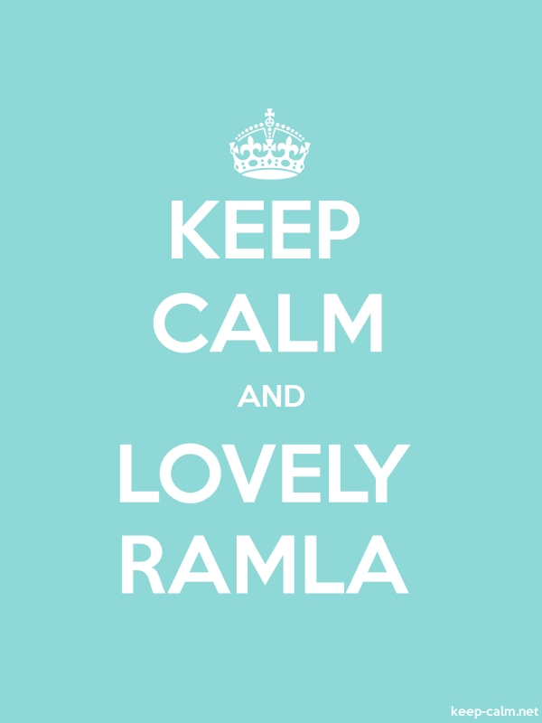 KEEP CALM AND LOVELY RAMLA - white/lightblue - Default (600x800)