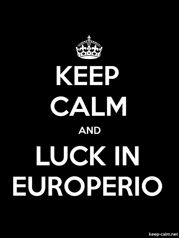 KEEP CALM AND LUCK IN EUROPERIO - white/black - Default (600x800)