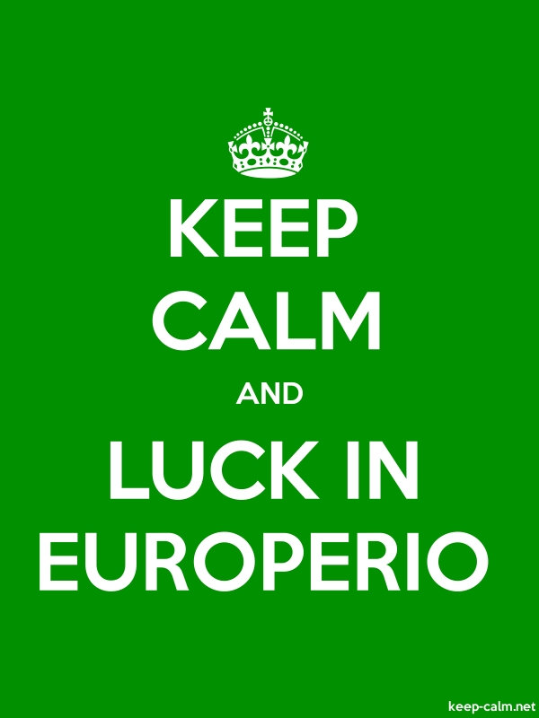 KEEP CALM AND LUCK IN EUROPERIO - white/green - Default (600x800)