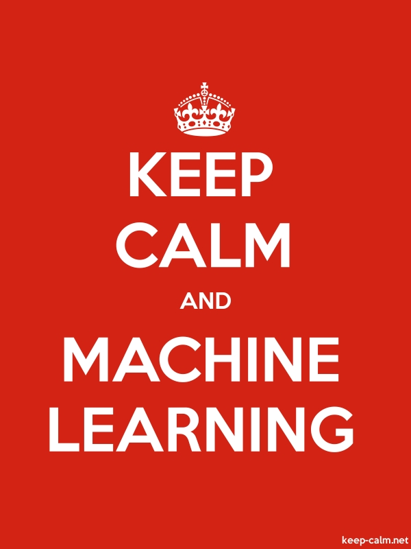 KEEP CALM AND MACHINE LEARNING - white/red - Default (600x800)