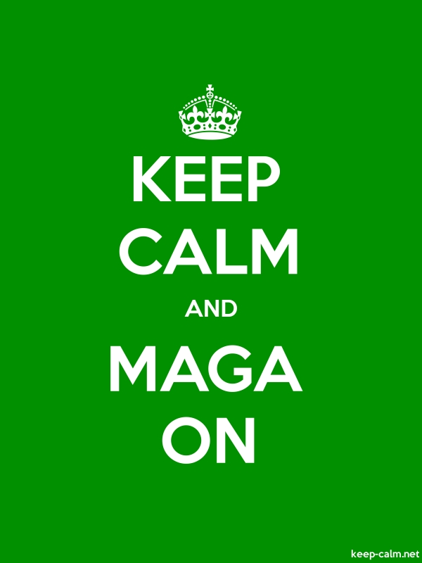 KEEP CALM AND MAGA ON - white/green - Default (600x800)