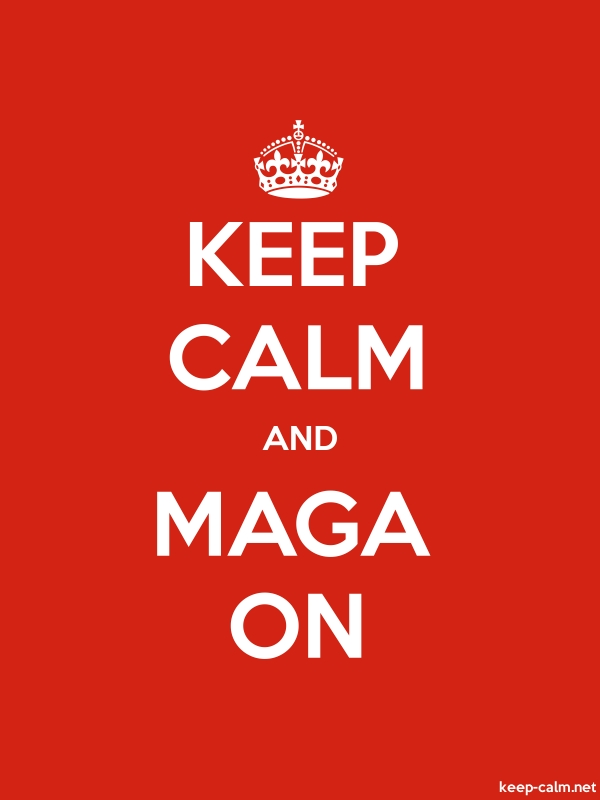 KEEP CALM AND MAGA ON - white/red - Default (600x800)