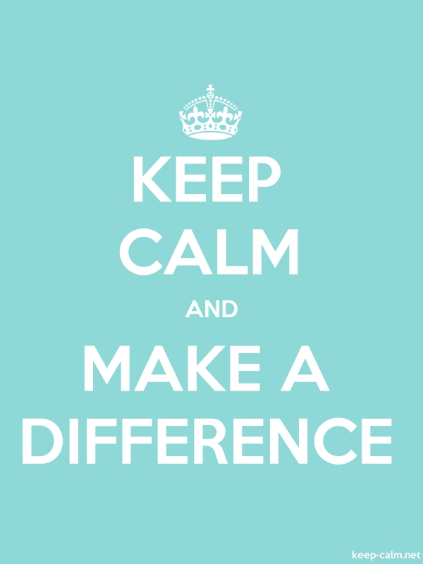 KEEP CALM AND MAKE A DIFFERENCE - white/lightblue - Default (600x800)
