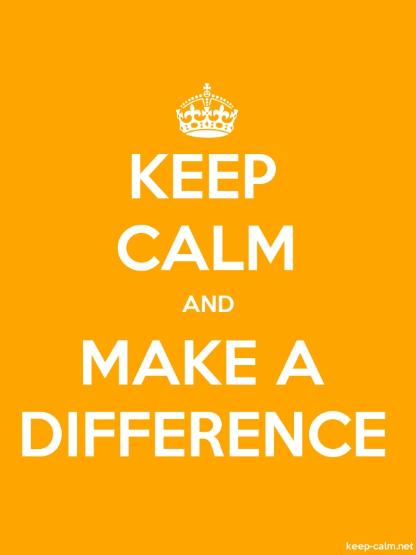 KEEP CALM AND MAKE A DIFFERENCE - white/orange - Default (600x800)