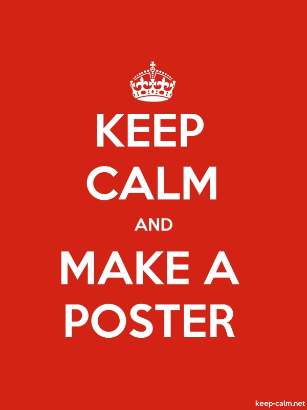 KEEP CALM AND MAKE A POSTER - white/red - Default (600x800)