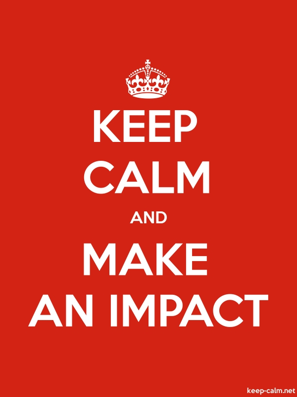 KEEP CALM AND MAKE AN IMPACT - white/red - Default (600x800)