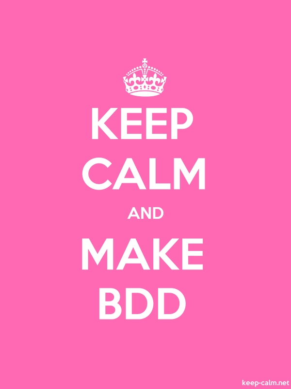 KEEP CALM AND MAKE BDD - white/pink - Default (600x800)