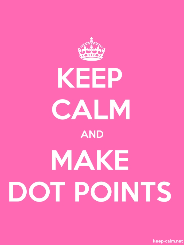 KEEP CALM AND MAKE DOT POINTS - white/pink - Default (600x800)