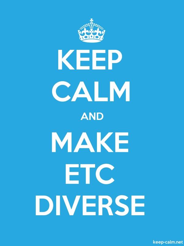KEEP CALM AND MAKE ETC DIVERSE - white/blue - Default (600x800)