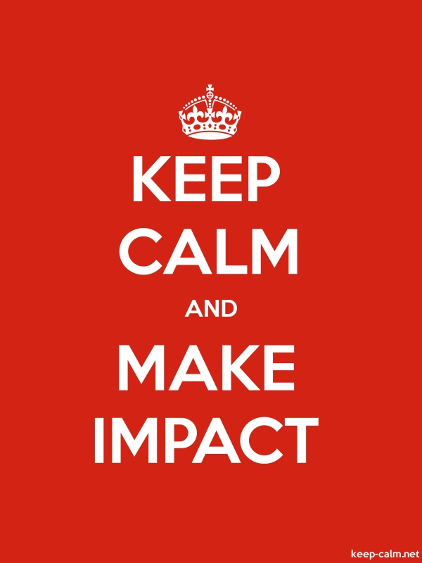 KEEP CALM AND MAKE IMPACT - white/red - Default (600x800)