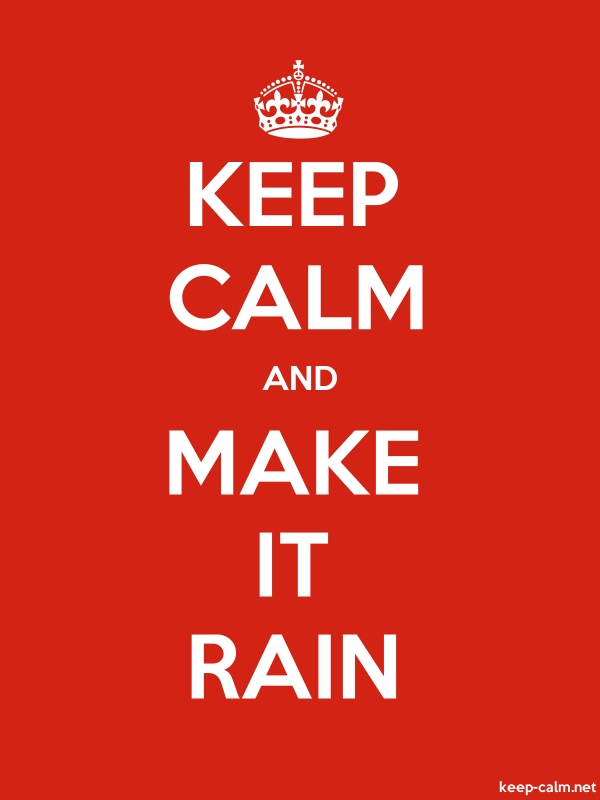 KEEP CALM AND MAKE IT RAIN - white/red - Default (600x800)