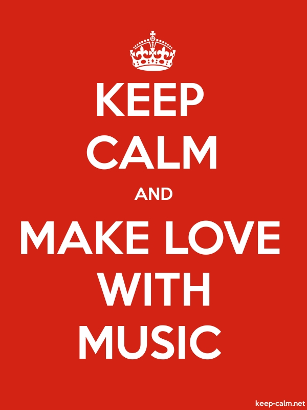 KEEP CALM AND MAKE LOVE WITH MUSIC - white/red - Default (600x800)