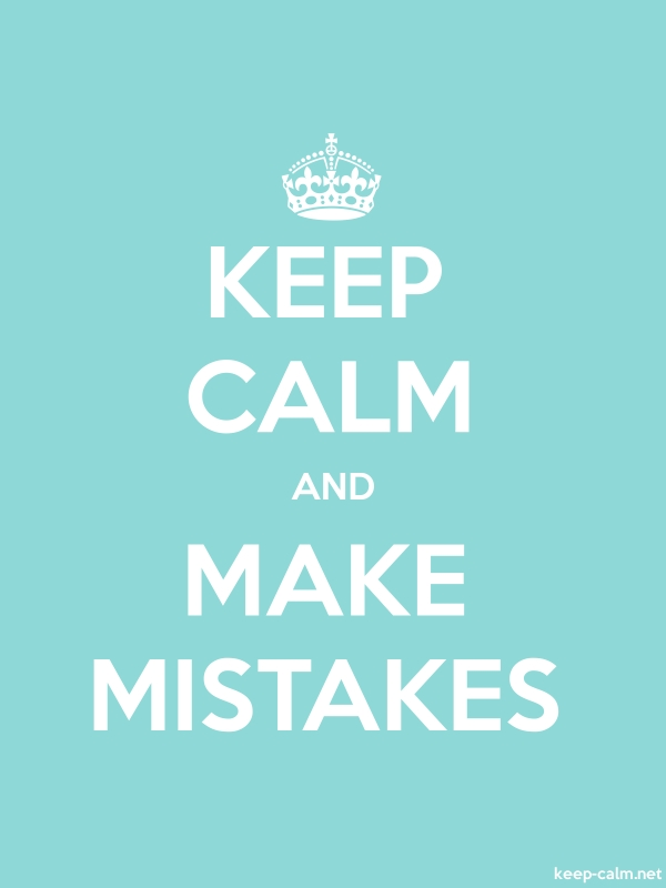KEEP CALM AND MAKE MISTAKES - white/lightblue - Default (600x800)