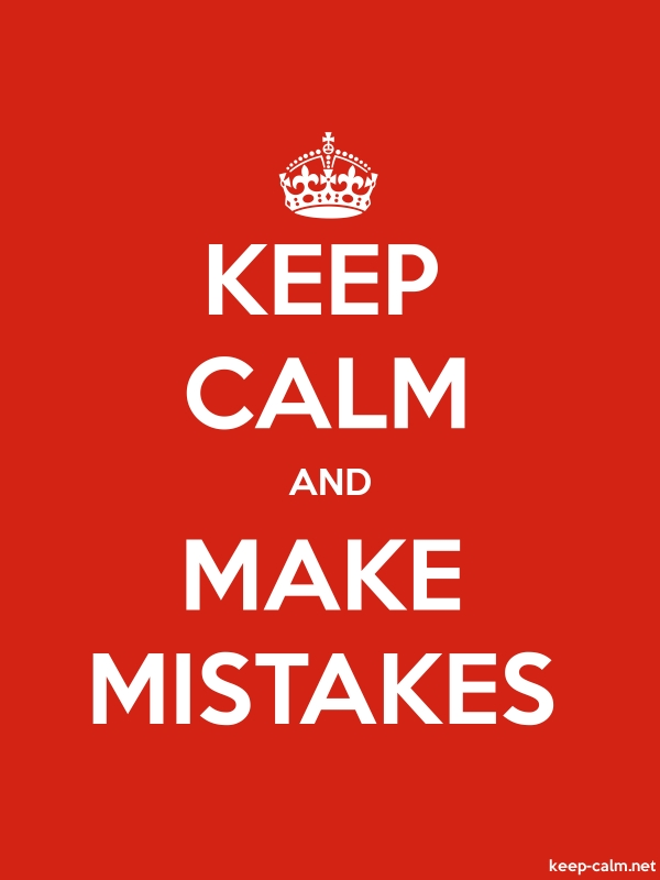 KEEP CALM AND MAKE MISTAKES - white/red - Default (600x800)