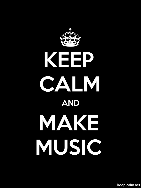 KEEP CALM AND MAKE MUSIC - white/black - Default (600x800)