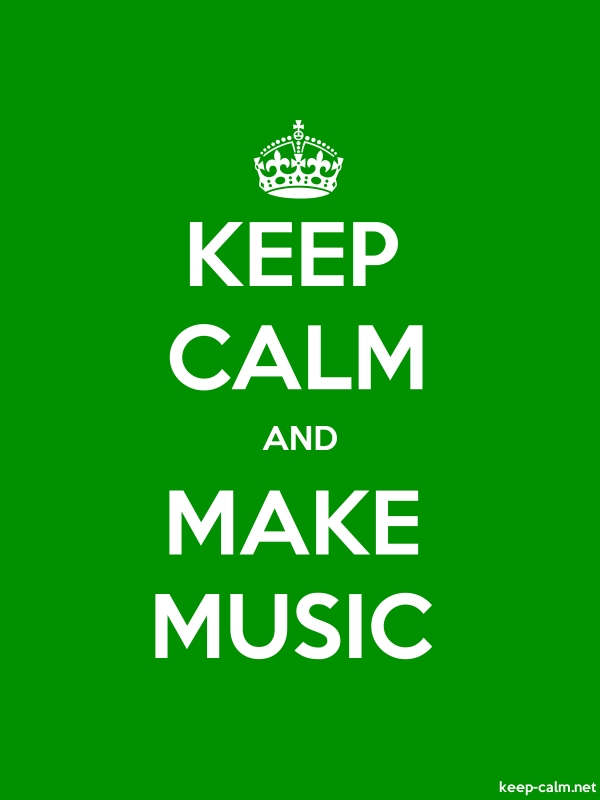 KEEP CALM AND MAKE MUSIC - white/green - Default (600x800)