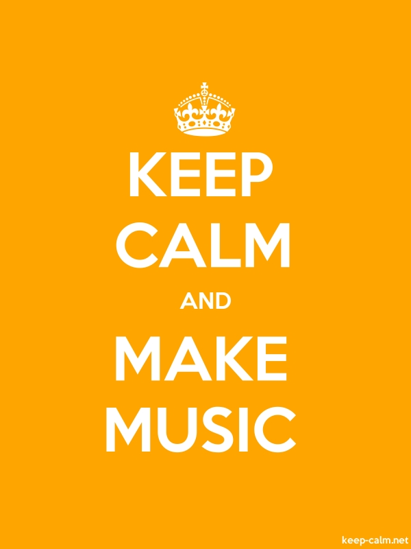 KEEP CALM AND MAKE MUSIC - white/orange - Default (600x800)