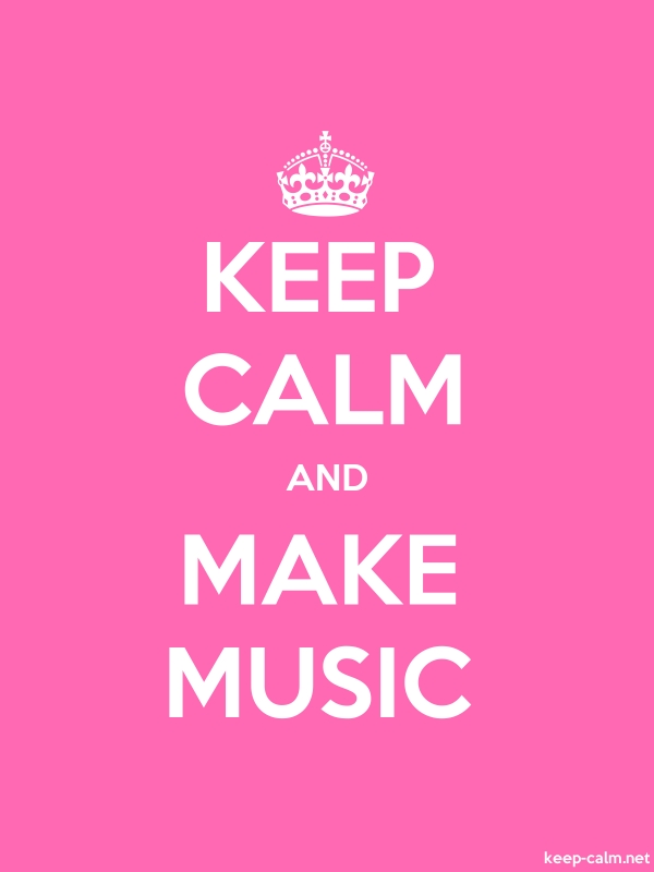 KEEP CALM AND MAKE MUSIC - white/pink - Default (600x800)