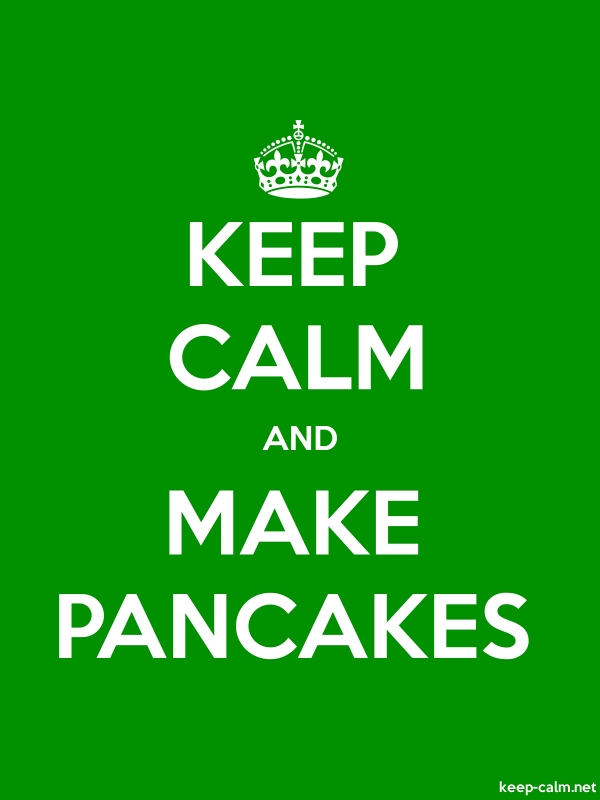 KEEP CALM AND MAKE PANCAKES - white/green - Default (600x800)