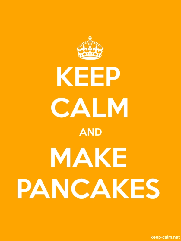 KEEP CALM AND MAKE PANCAKES - white/orange - Default (600x800)