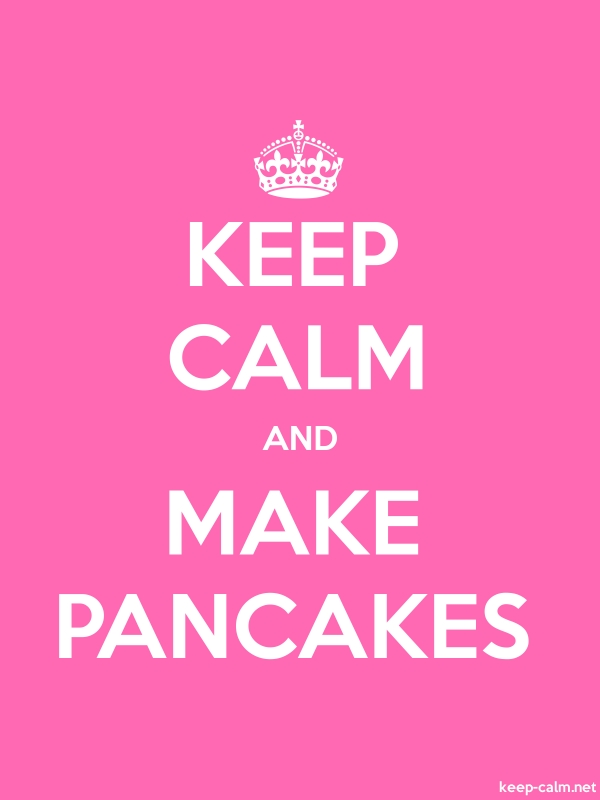 KEEP CALM AND MAKE PANCAKES - white/pink - Default (600x800)