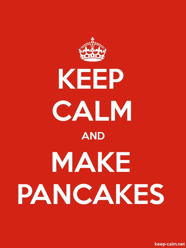 KEEP CALM AND MAKE PANCAKES - white/red - Default (600x800)